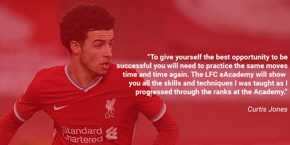 Quote from Curtis Jones about LFC eAcademy