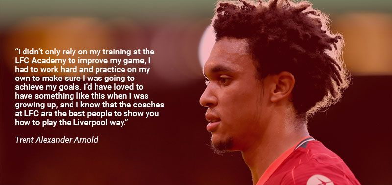 Quote from Trent Alexander-Arnold about LFC eAcademy