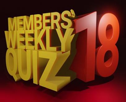 Members' Weekly Quiz 18