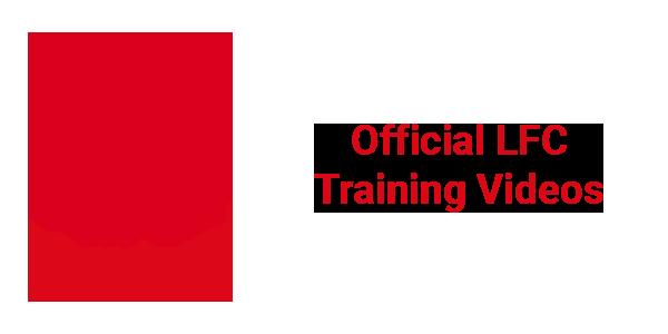 Official LFC Training Videos