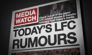 Media Watch: Read the latest LFC transfer rumours