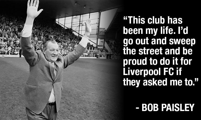 Bob Paisley 10 Legendary Quotes Liverpool Fc