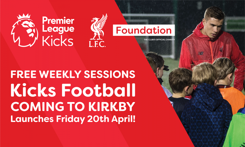 KICKS Football Sessions coming to Kirkby - LFC Foundation