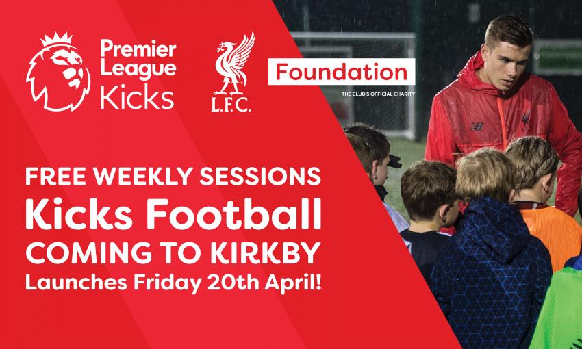 KICKS Football Sessions coming to Kirkby - LFC Foundation