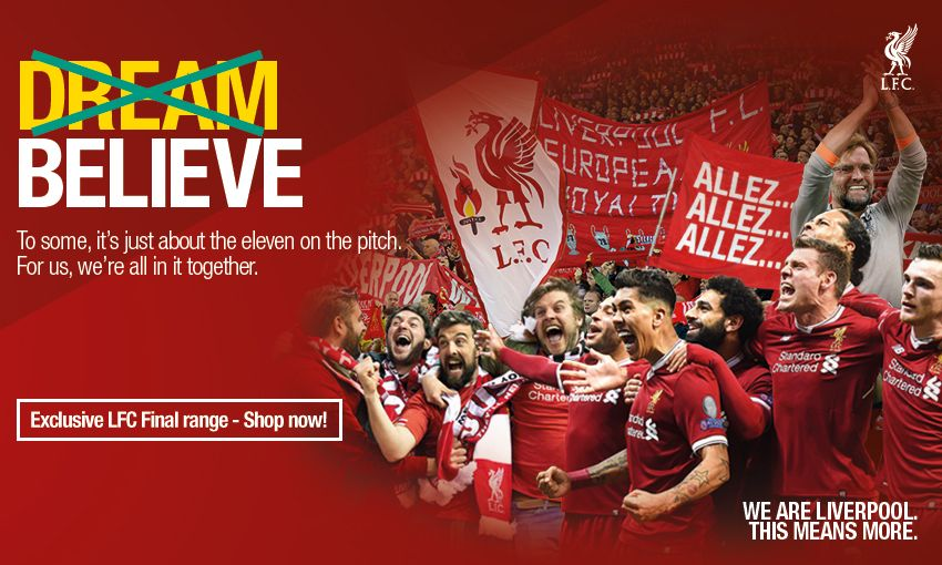 huge selection of 62552 04a18 Order now: LFC Retail's special Champions League final range ...