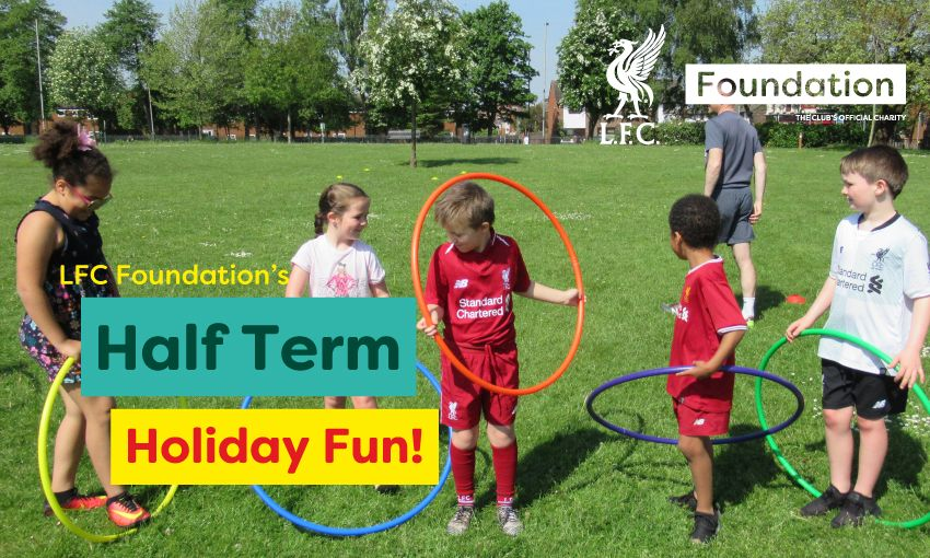 LFC Foundation half term fun