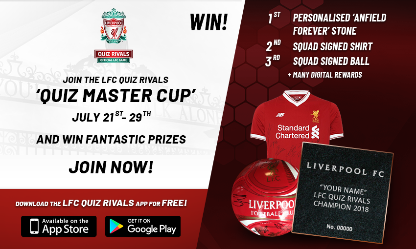 Compete in the Quiz Master Cup to win LFC prizes - Liverpool FC