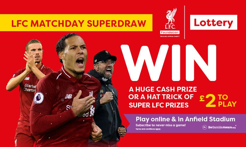 LFC Foundation matchday Superdraw lottery