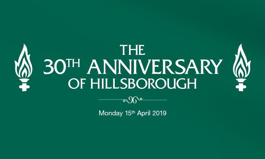 30th anniversary of Hillsborough