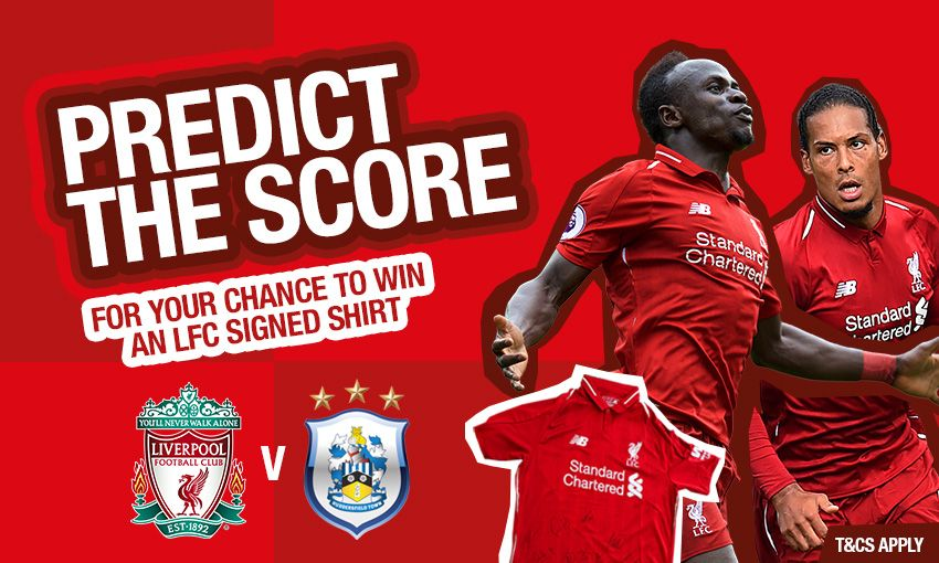 Predict the score competition, Liverpool v Huddersfield Town