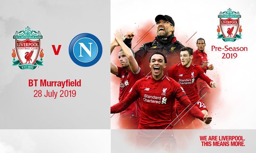 Liverpool v Napoli friendly