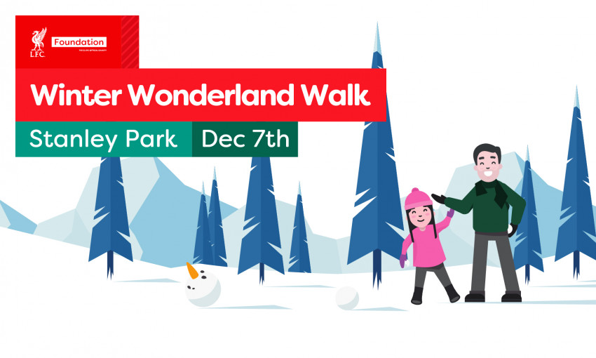 Join the LFC Foundation at our Winter Wonderland Walk at Stanley Park!