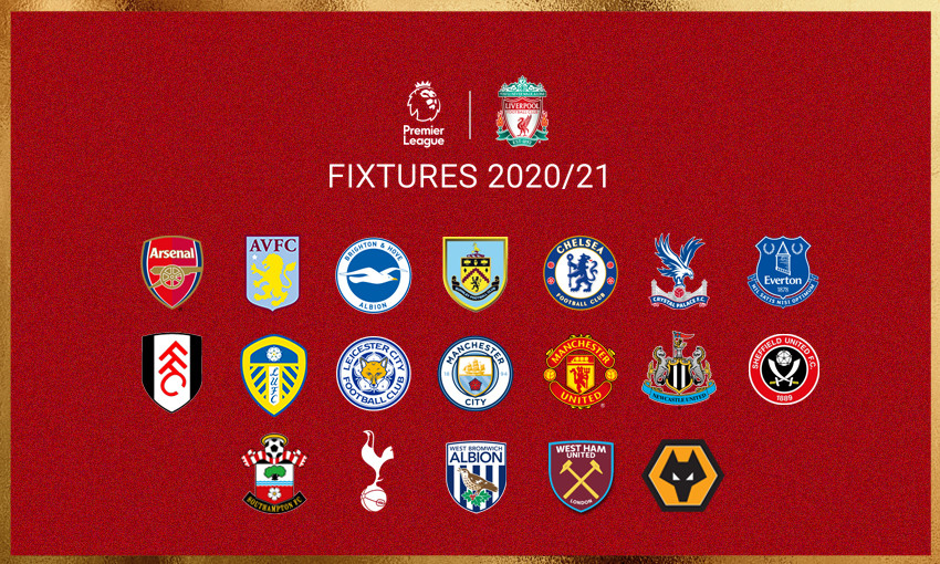 liverpool s 2020 21 premier league fixture list revealed liverpool fc 2020 21 premier league fixture list